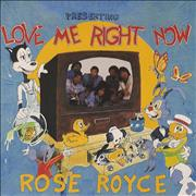 Click here for more info about 'Rose Royce - Love Me Right Now'