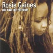 Click here for more info about 'Rosie Gaines - You Gave Me Freedom'