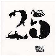 Click here for more info about 'Rough Trade - 25 - Twenty Five'