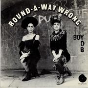 Click here for more info about 'Round-A-Way Wrong - Boy / Yob'