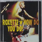 Click here for more info about 'Roxette - How Do You Do!'