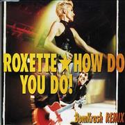 Click here for more info about 'Roxette - How Do You Do?'