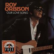 Click here for more info about 'Roy Orbison - Our Love Song'