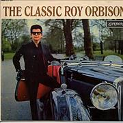 Roy Orbison The Classic Roy Orbison UK vinyl LP