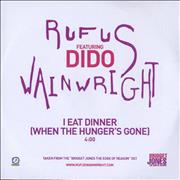 Click here for more info about 'Rufus Wainwright - I Eat Dinner [When The Hunger's Gone]'
