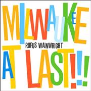 Click here for more info about 'Rufus Wainwright - Milwaukee At Last!!!'