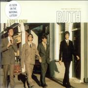 Click here for more info about 'Ruth - I Don't Know'