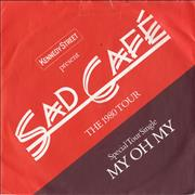 Click here for more info about 'Sad Cafe - My Oh My'