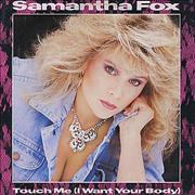 Click here for more info about 'Samantha Fox - Touch Me (I Want Your Body)'