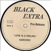 Click here for more info about 'Sanchez - Love Is A Feeling'
