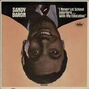 Click here for more info about 'Sandy Baron - I Never Let School Interfere... With My Education'