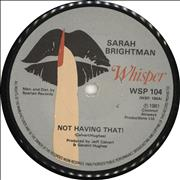 Click here for more info about 'Sarah Brightman - Not Having That!'
