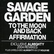 Click here for more info about 'Savage Garden - To The Moon And Back/Affirmation - Almighty Mixes'
