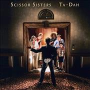 Click here for more info about 'Scissor Sisters - Ta-Dah'