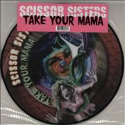Click here for more info about 'Scissor Sisters - Take Your Mama'