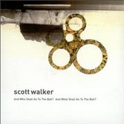 Click here for more info about 'Scott Walker - And Who Shall Go To The Ball? And What Shall Go To The Ball?'
