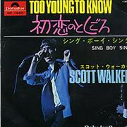 Click here for more info about 'Scott Walker - Too Young To Know'