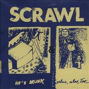 Click here for more info about 'Scrawl - He's Drunk Plus Also Too'
