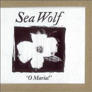 Click here for more info about 'Sea Wolf - O Maria'