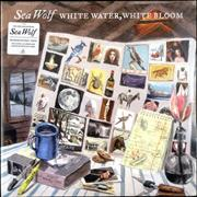 Click here for more info about 'Sea Wolf - White Water, White Bloom - Sealed'