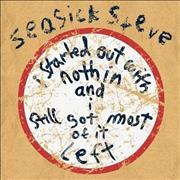 Click here for more info about 'Seasick Steve - I Started Out With Nothing And I Still Got Most Of It Left'