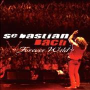 Click here for more info about 'Sebastian Bach - Forever Wild'