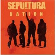 Click here for more info about 'Sepultura - Nation'
