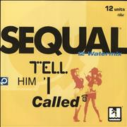 Click here for more info about 'Sequal - Tell Him I Called'