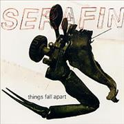 Click here for more info about 'Serafin - Things Fall Apart'