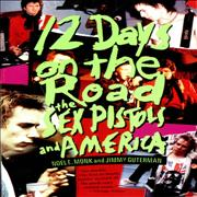 Click here for more info about 'Sex Pistols - 12 Days On The Road: The Sex Pistols And America'