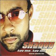 Click here for more info about 'Shaggy - Luv Me Luv Me'