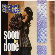 "Shaggy Soon Be Done UK 7"" vinyl"