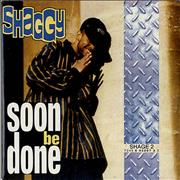 Shaggy Soon Be Done Netherlands CD single