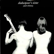 Click here for more info about 'Shakespears Sister - You're History'