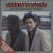 Click here for more info about 'Shakin' Stevens - Give Me Your Heart Tonight'