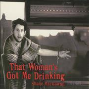 Click here for more info about 'Shane MacGowan - That Woman's Got Me Drinking'