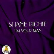 Click here for more info about 'Shane Richie - I'm Your Man'