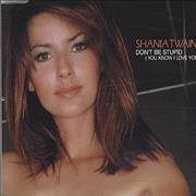 Click here for more info about 'Shania Twain - Don't Be Stupid'