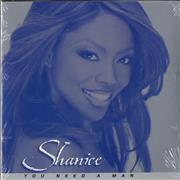 Click here for more info about 'Shanice - You Need A Man'