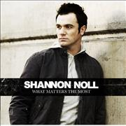 Click here for more info about 'Shannon Noll - What Matters The Most'