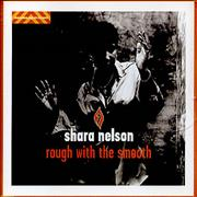 Click here for more info about 'Shara Nelson - Rough With The Smooth'