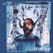 Click here for more info about 'Shawn Lee - Cryin' Blue (Till My Eyes Are Red)'