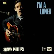 Click here for more info about 'Shawn Phillips - I'm A Loner'