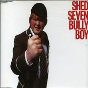 Click here for more info about 'Shed Seven - Bully Boy'