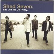 """Shed Seven She Left Me On Friday UK 7"""" vinyl"""