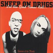 Click here for more info about 'Sheep On Drugs - Let The Good Times Roll'