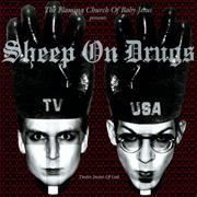 Click here for more info about 'Sheep On Drugs - TV USA'