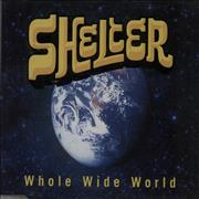 Click here for more info about 'Shelter - Whole Wide World'