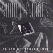 Click here for more info about 'Shirley Jones (80s) - Do You Get Enough Love'