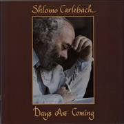 Click here for more info about 'Shlomo Carlebach - Days Are Coming'